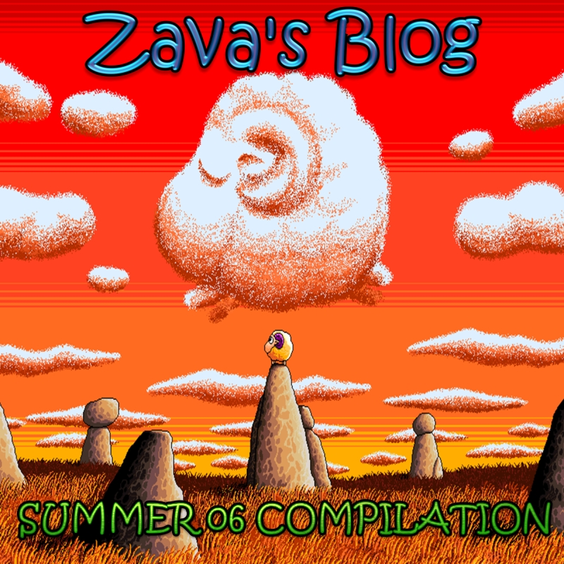 Zava's Blog  Summer Compilation 2006